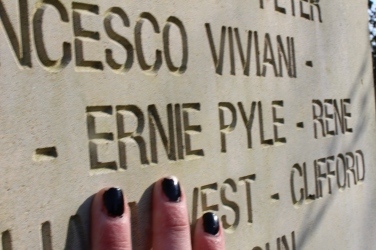 The most important name to me was right here. Ernie Pyle was the reason I went overseas, and honestly, I wish we had had more experience with him and his work and his history on the trip.